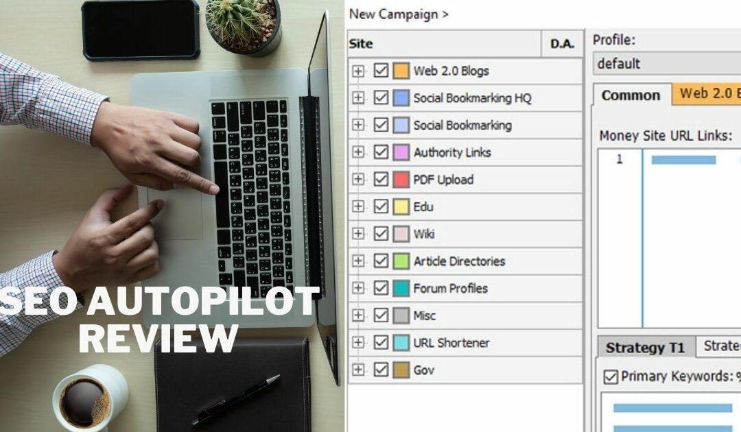 SEO AutoPilot Review